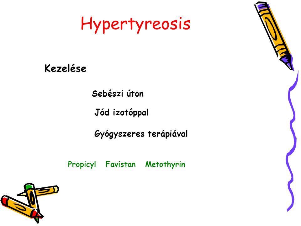 Hypertyreosis Kezelése Sebészi úton Jód izotóppal