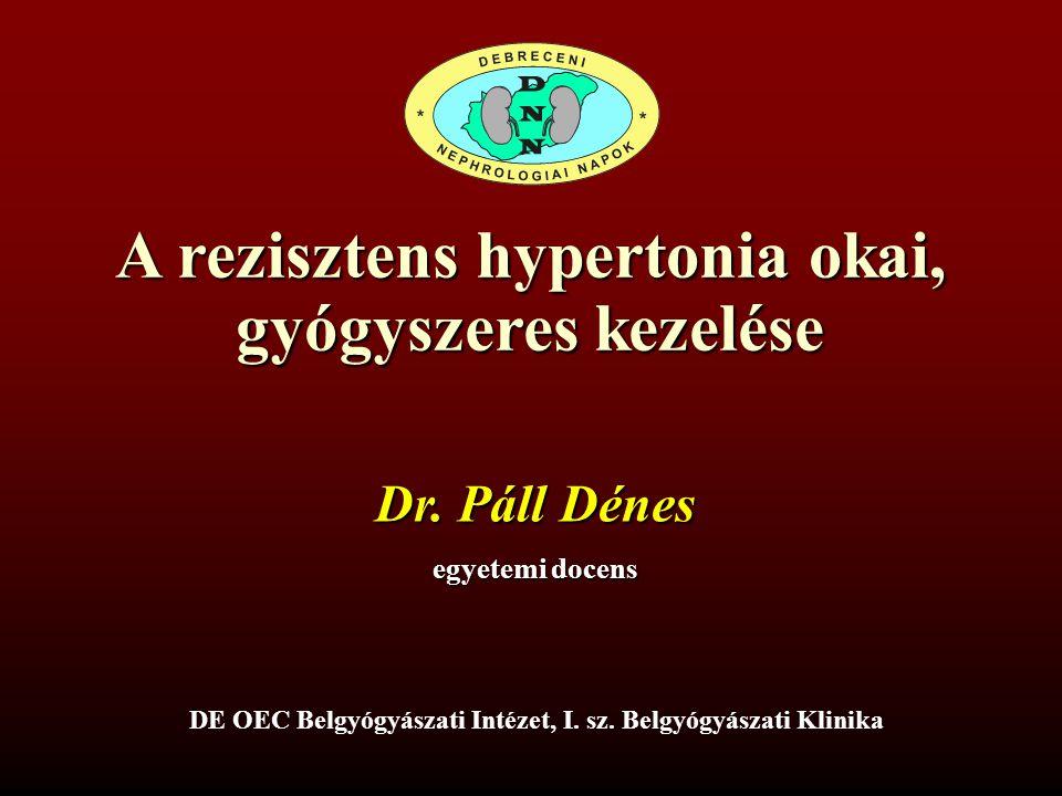 A rezisztens hypertonia okai, gyógyszeres kezelése
