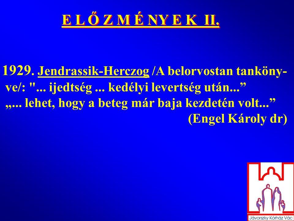 1929. Jendrassik-Herczog /A belorvostan tanköny-