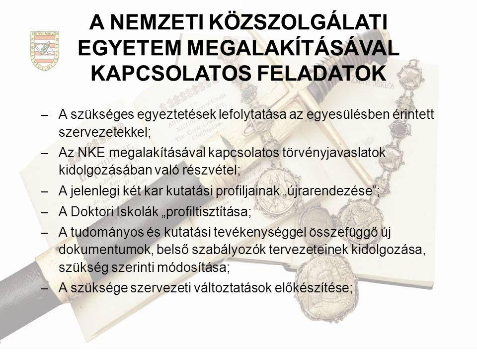 A NEMZETI KÖZSZOLGÁLATI EGYETEM MEGALAKÍTÁSÁVAL KAPCSOLATOS FELADATOK