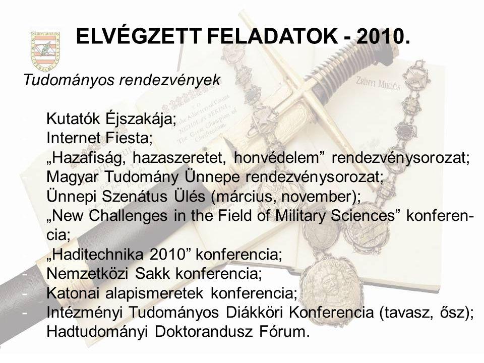 ELVÉGZETT FELADATOK - 2010. Tudományos rendezvények Kutatók Éjszakája;