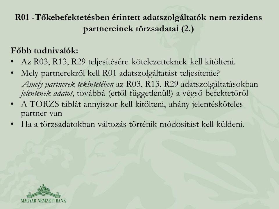 R01 -Tőkebefektetésben érintett adatszolgáltatók nem rezidens partnereinek törzsadatai (2.)