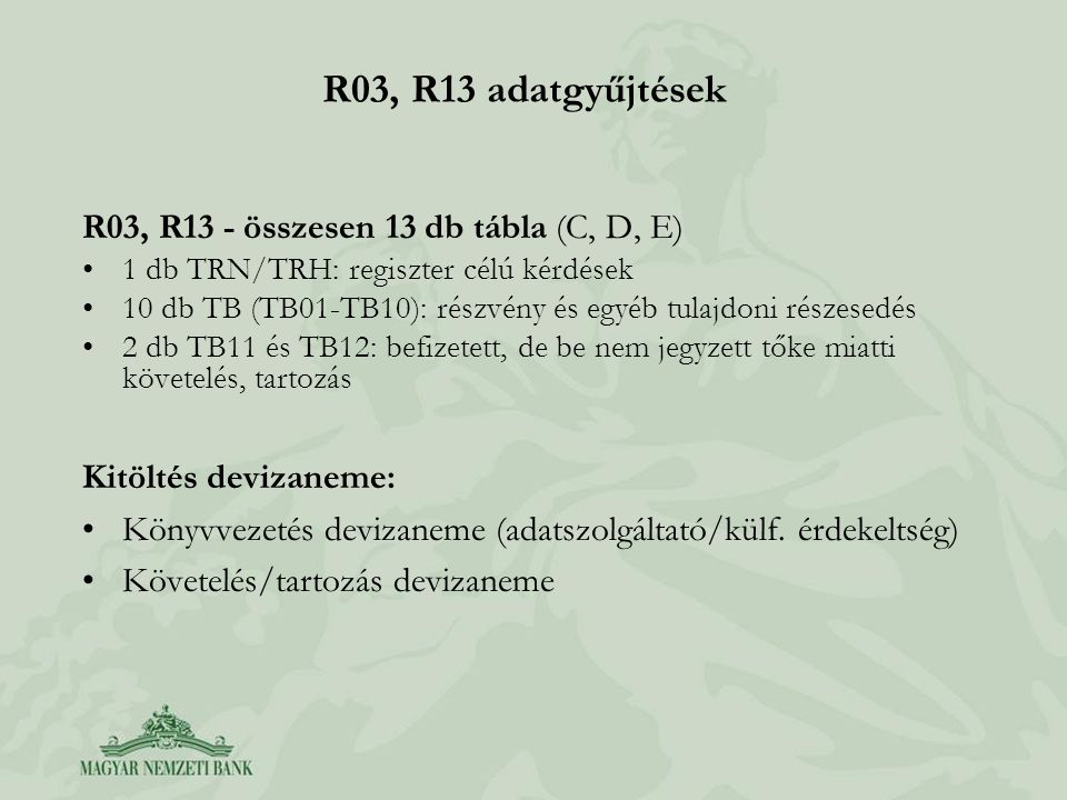 R03, R13 adatgyűjtések R03, R13 - összesen 13 db tábla (C, D, E)