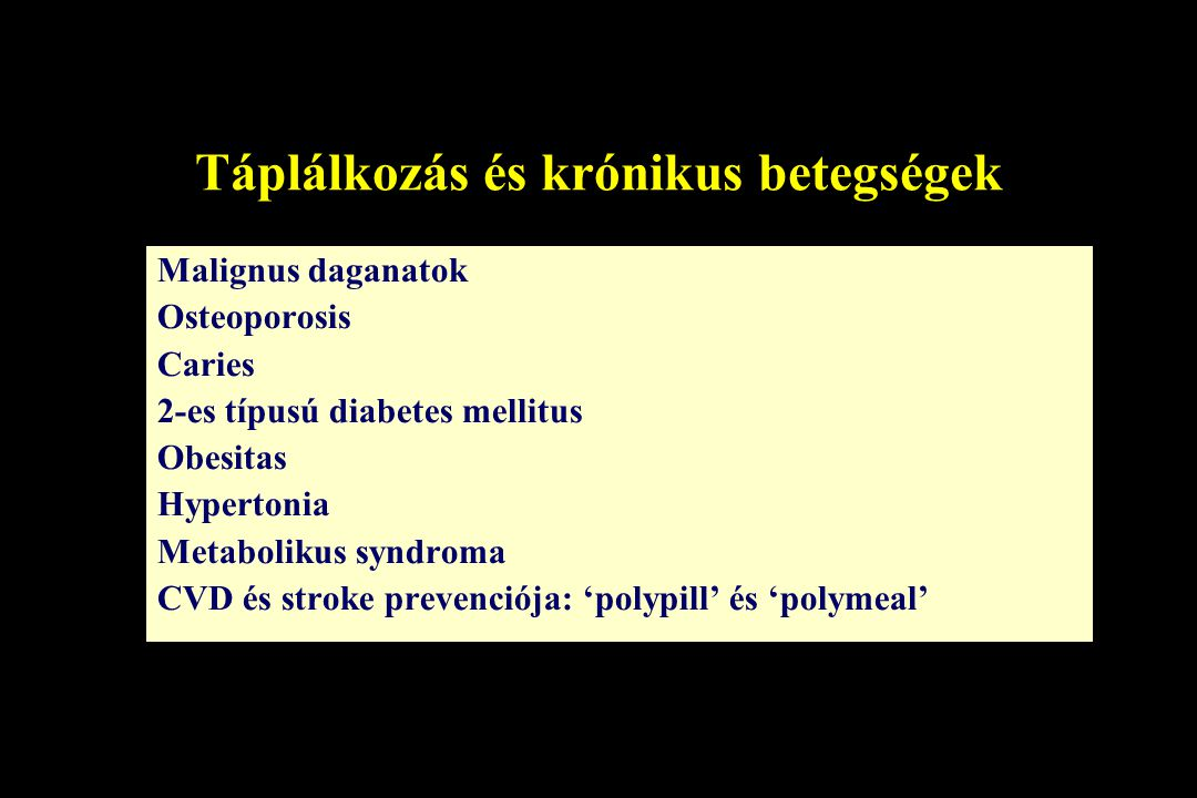 Táplálkozás és krónikus betegségek