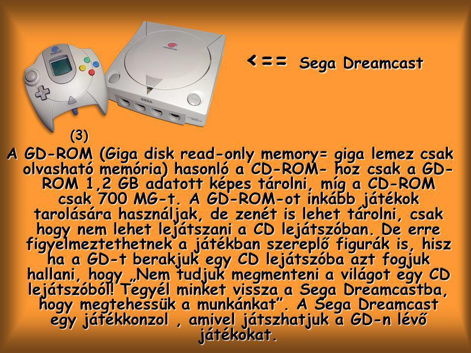 (3) <== Sega Dreamcast.