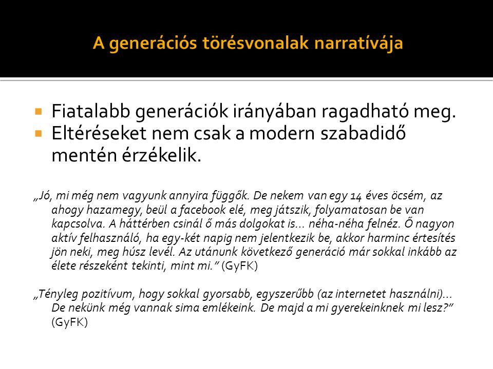 A generációs törésvonalak narratívája