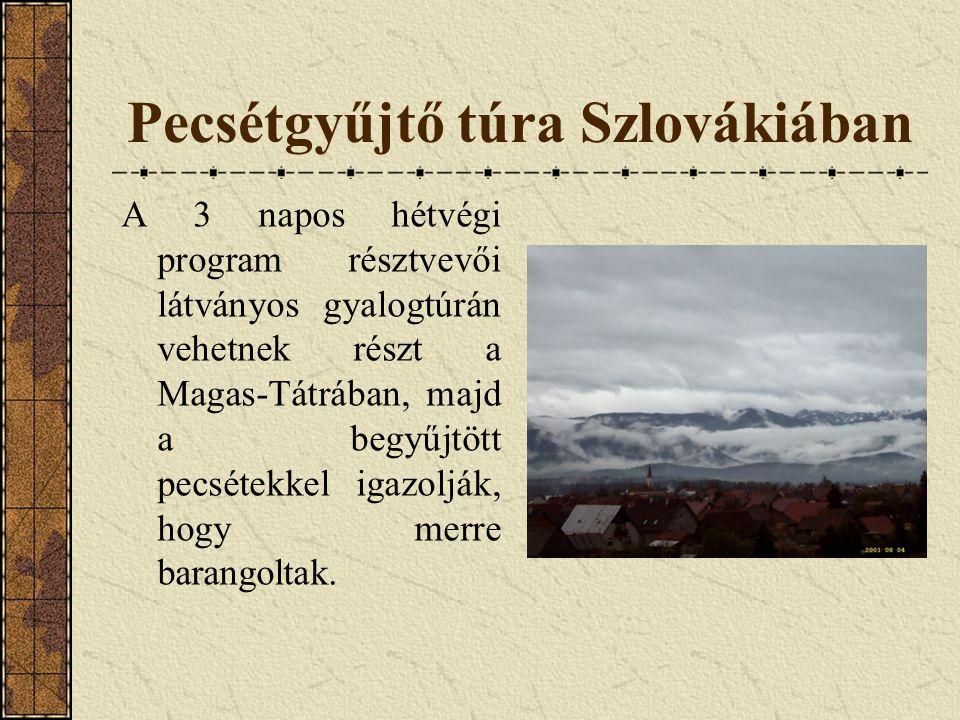 Pecsétgyűjtő túra Szlovákiában