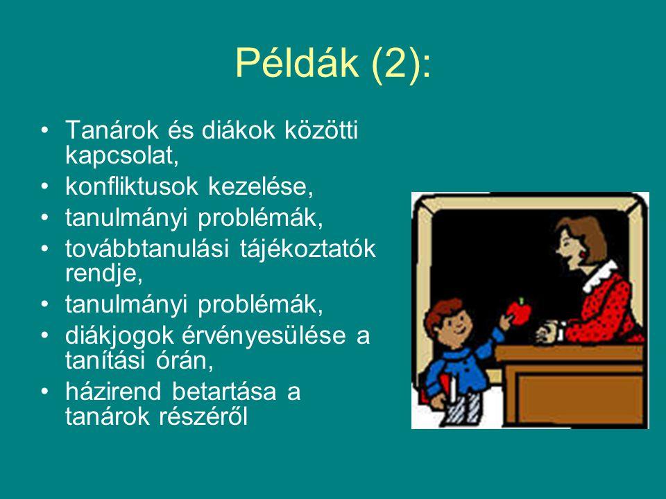 Példák (2): Tanárok és diákok közötti kapcsolat,