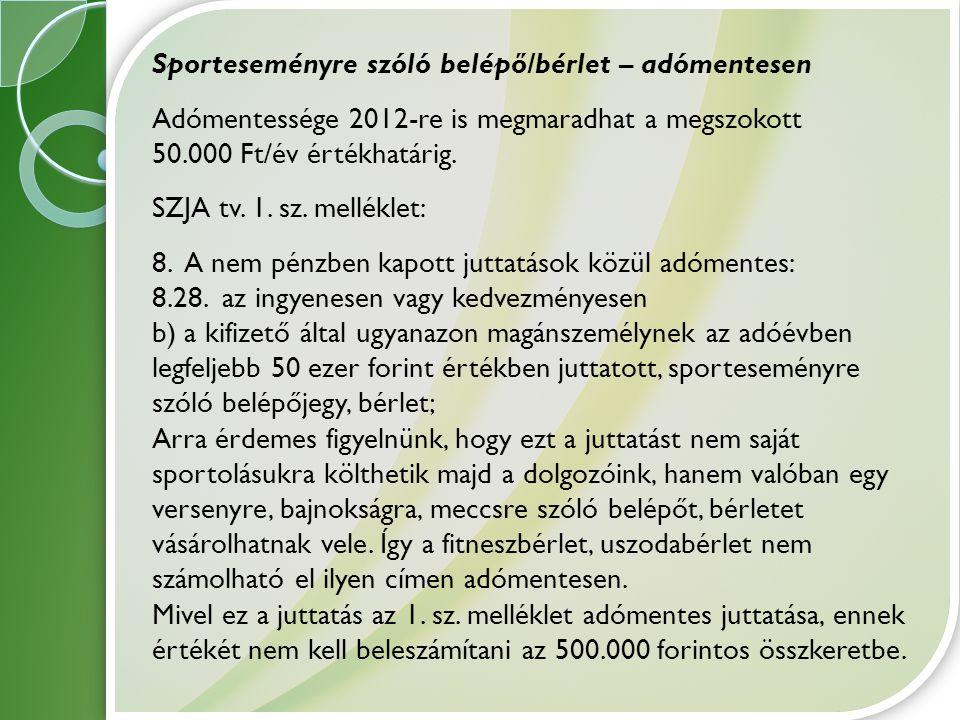 Sporteseményre szóló belépő/bérlet – adómentesen