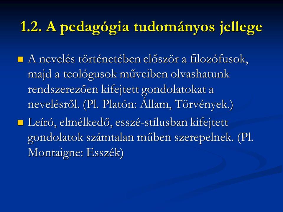 1.2. A pedagógia tudományos jellege