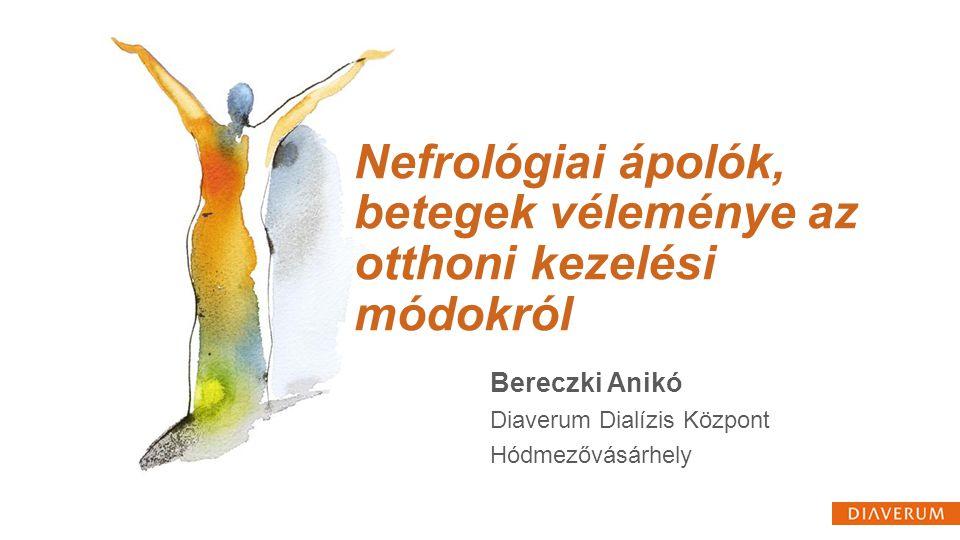 Nefrológiai ápolók, betegek véleménye az otthoni kezelési módokról
