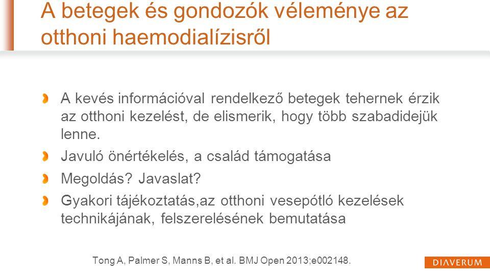 A betegek és gondozók véleménye az otthoni haemodialízisről