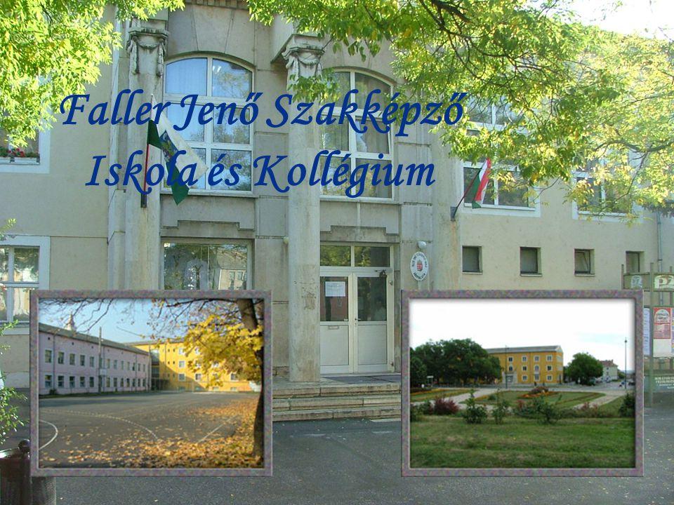 Faller Jenő Szakképző Iskola és Kollégium