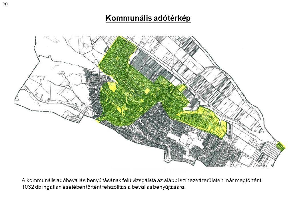 20 Kommunális adótérkép. A kommunális adóbevallás benyújtásának felülvizsgálata az alábbi színezett területen már megtörtént.