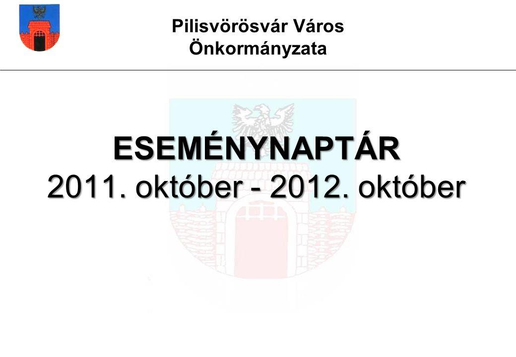ESEMÉNYNAPTÁR 2011. október - 2012. október