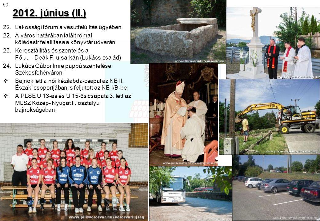 2012. június (II.) 22. Lakossági fórum a vasútfelújítás ügyében