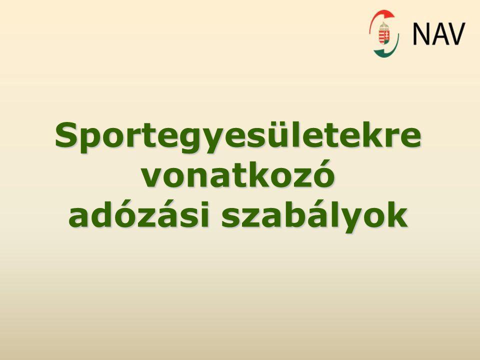 Sportegyesületekre vonatkozó adózási szabályok