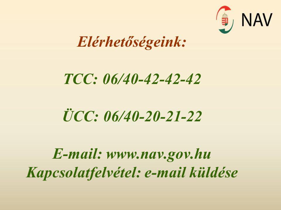 Elérhetőségeink: TCC: 06/40-42-42-42 ÜCC: 06/40-20-21-22 E-mail: www