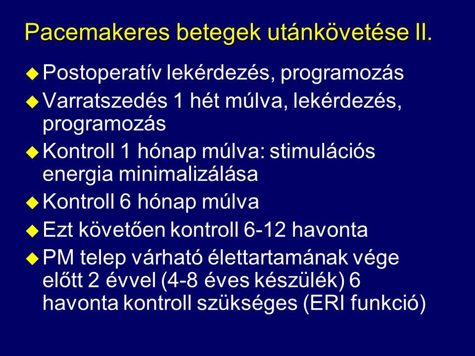 Pacemakeres betegek utánkövetése II.