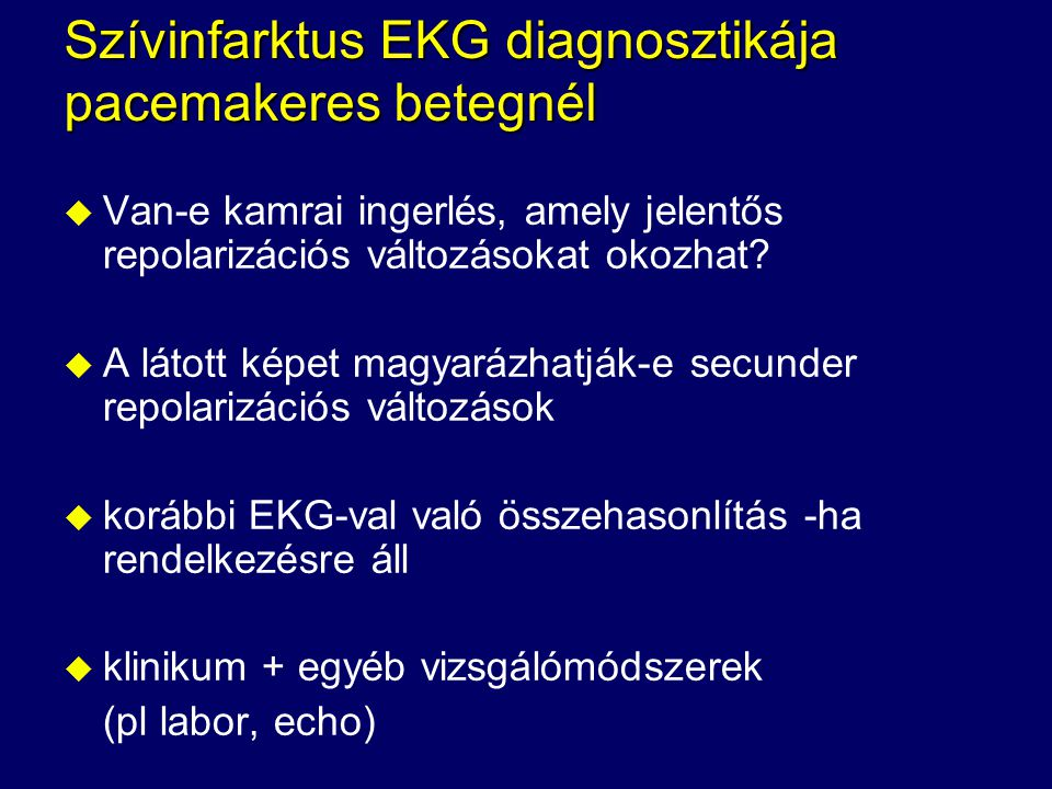Szívinfarktus EKG diagnosztikája pacemakeres betegnél