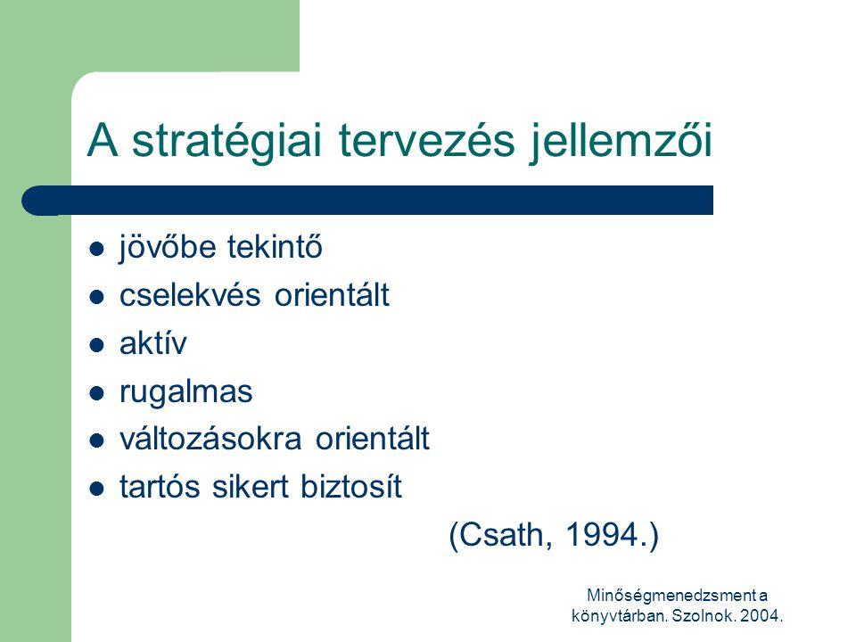 A stratégiai tervezés jellemzői