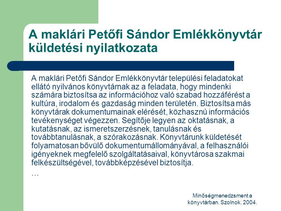 A maklári Petőfi Sándor Emlékkönyvtár küldetési nyilatkozata