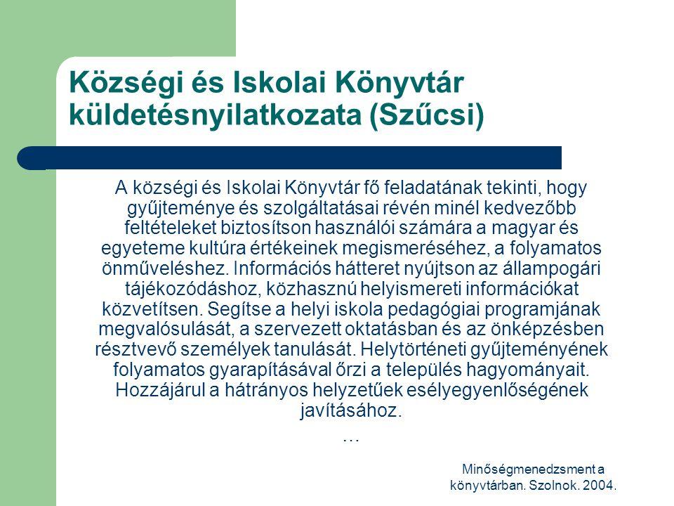 Községi és Iskolai Könyvtár küldetésnyilatkozata (Szűcsi)