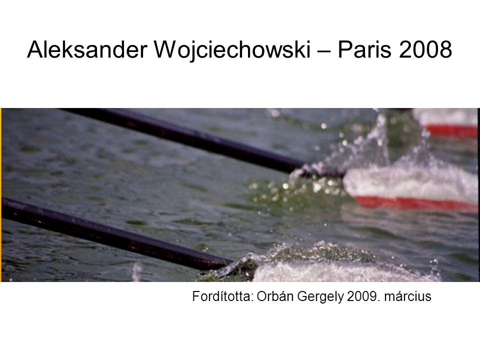 Aleksander Wojciechowski – Paris 2008