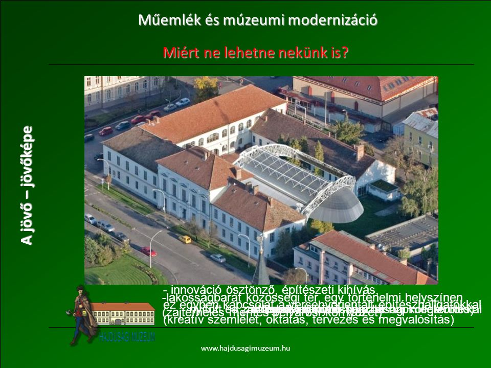 Műemlék és múzeumi modernizáció
