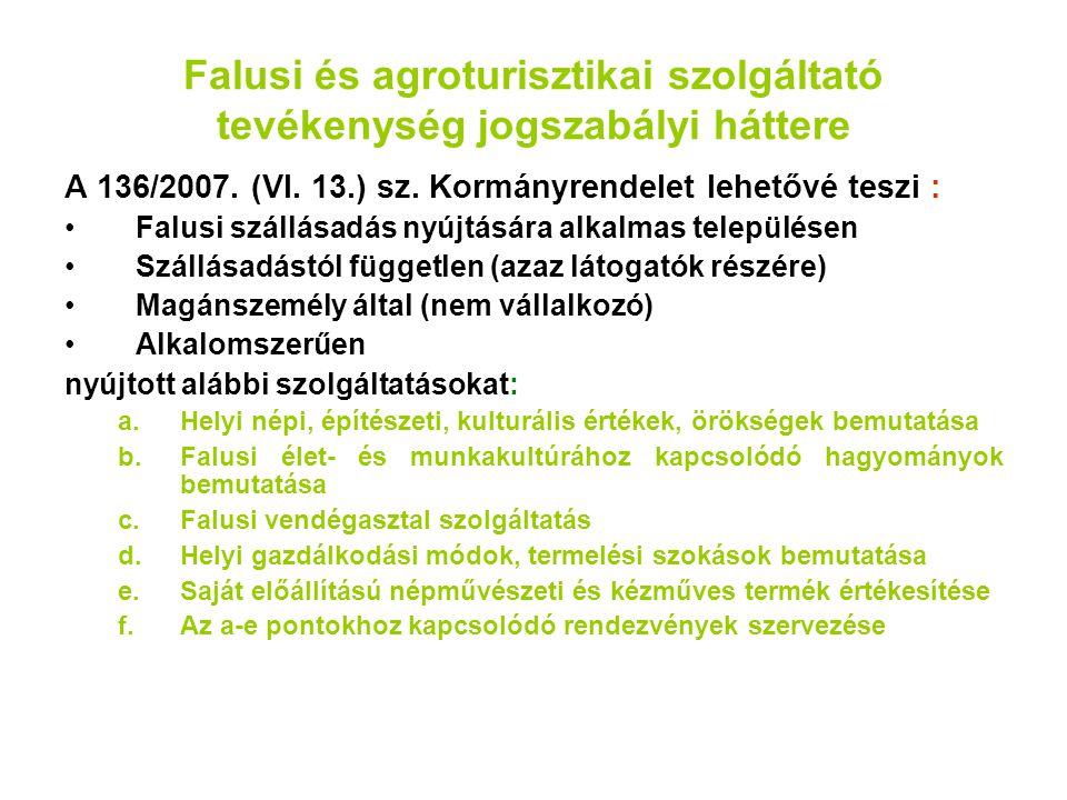 Falusi és agroturisztikai szolgáltató tevékenység jogszabályi háttere