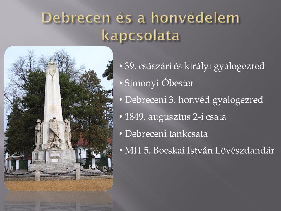 Debrecen és a honvédelem kapcsolata