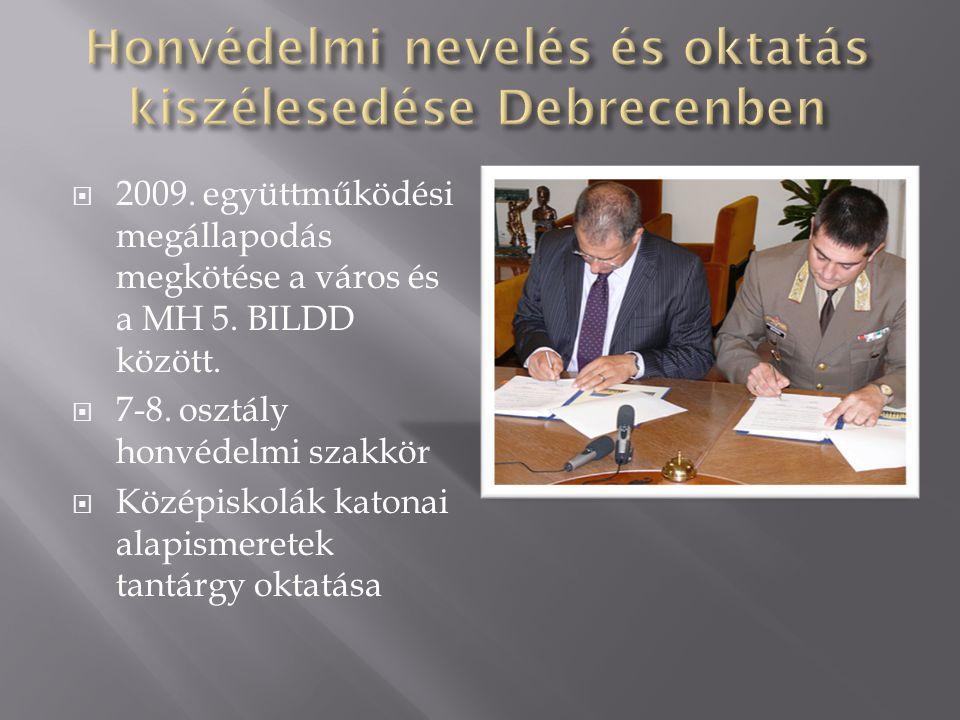 Honvédelmi nevelés és oktatás kiszélesedése Debrecenben