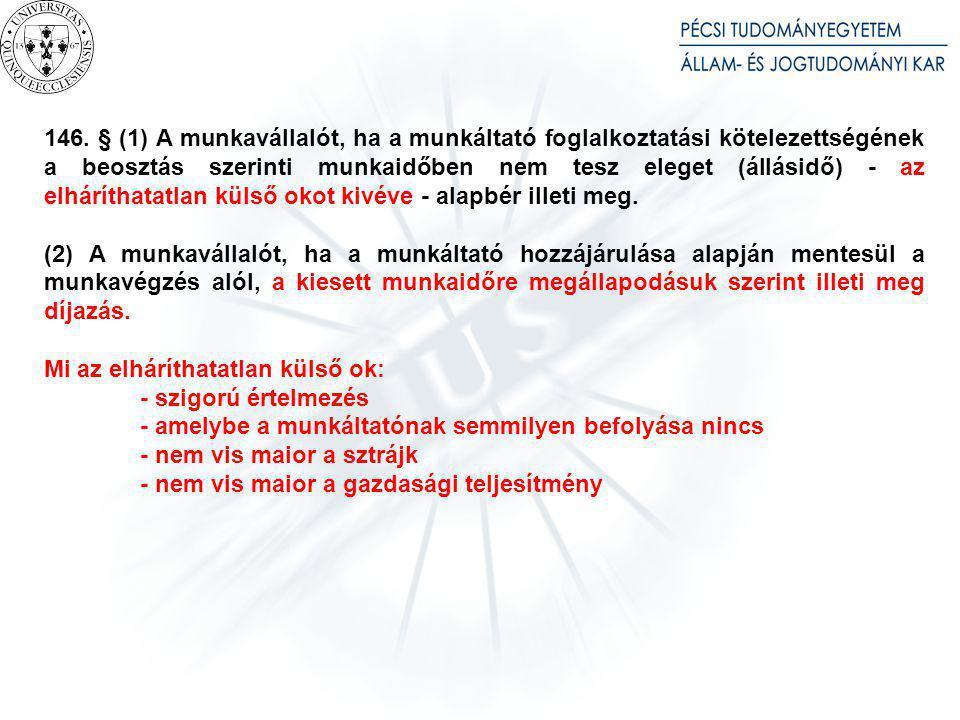 Mt. 144. § (1) Készenlét esetén húsz-, ügyelet esetén negyven százalék bérpótlék jár.
