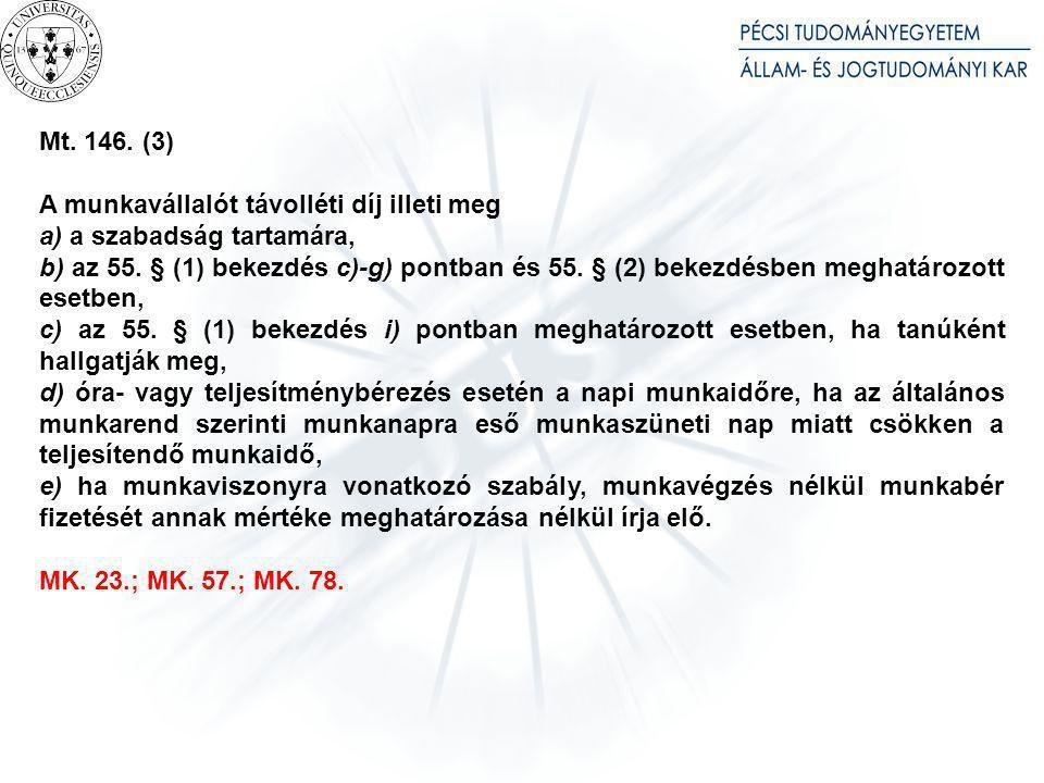 145. § (1) A felek a 140-142. §-ban meghatározott bérpótlékot is magában foglaló alapbért állapíthatnak meg.