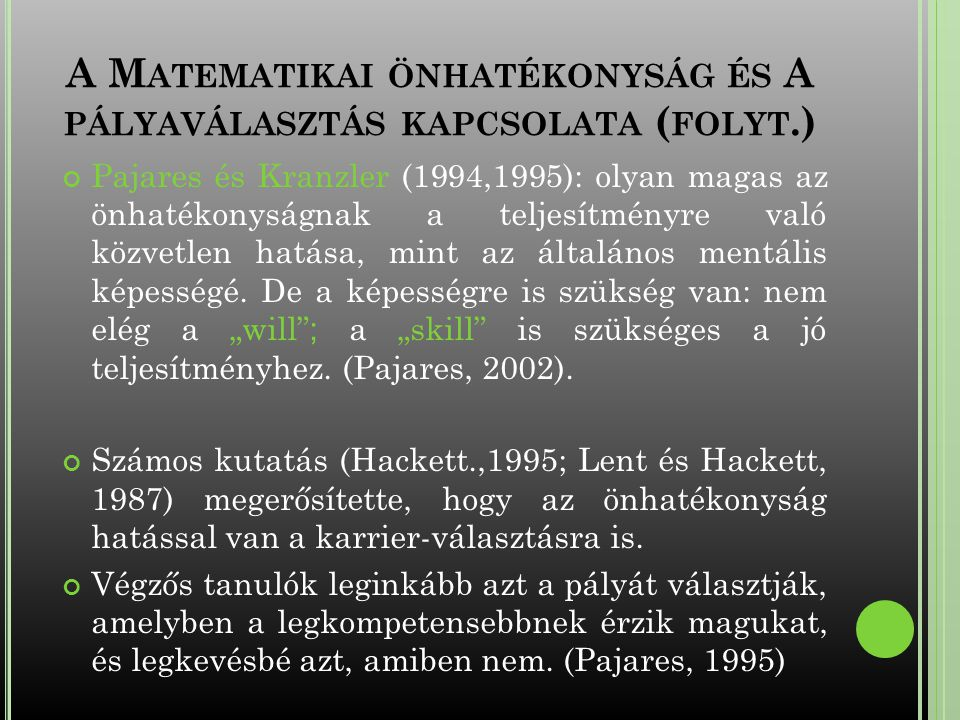 A Matematikai önhatékonyság és A pályaválasztás kapcsolata (folyt.)