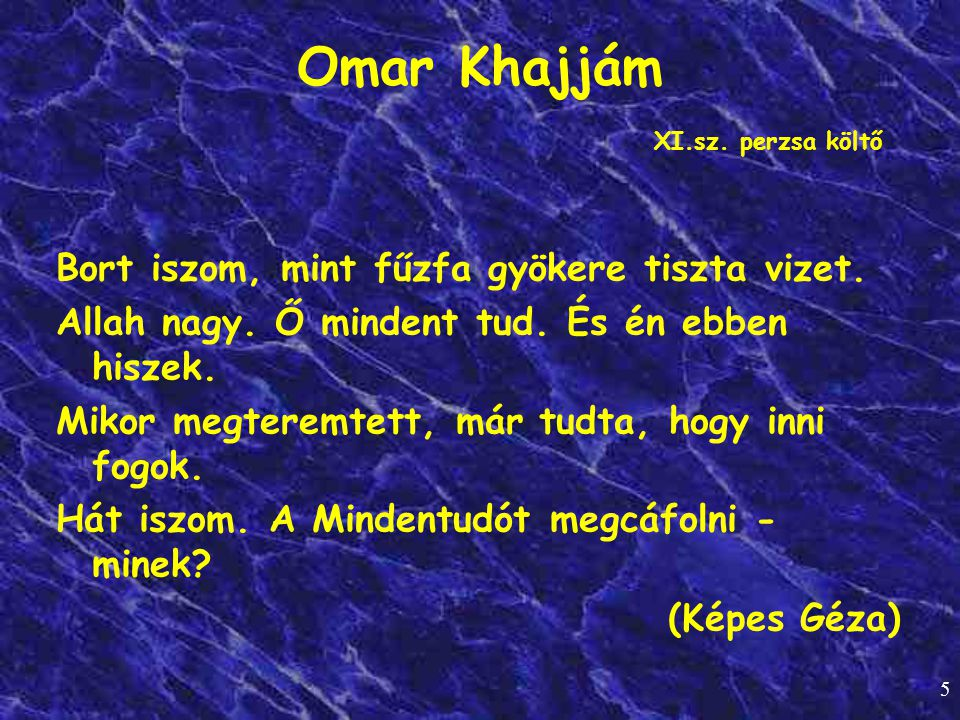 Omar Khajjám XI.sz. perzsa költő