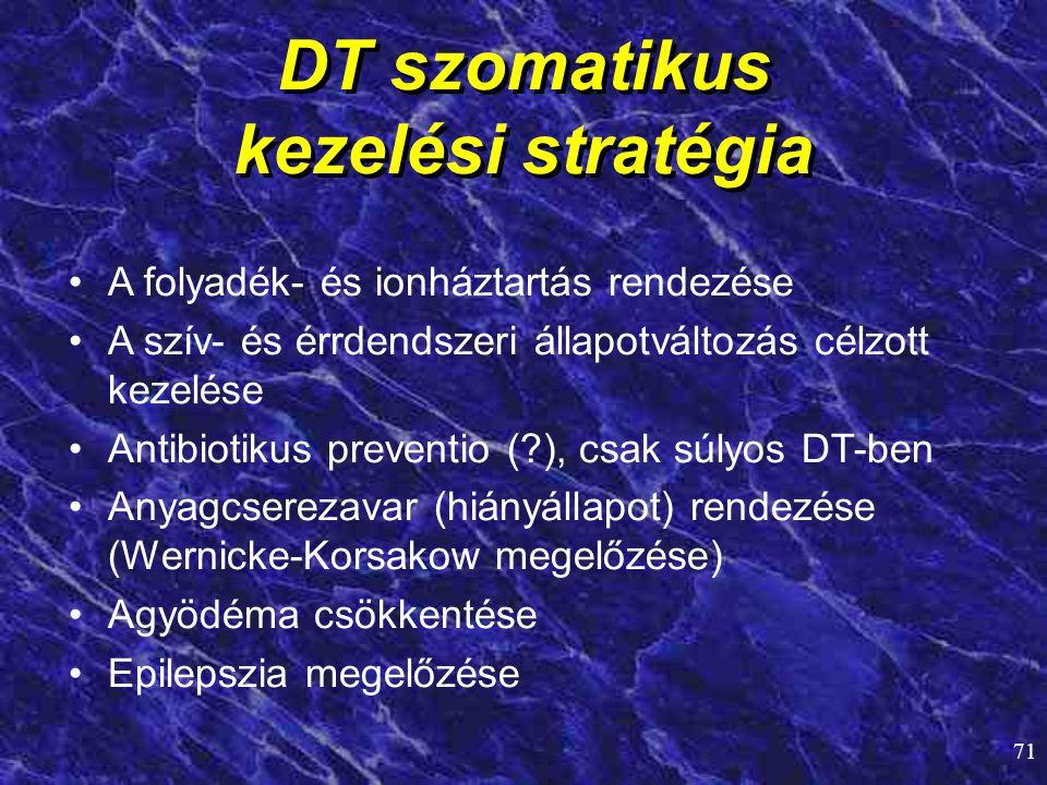DT szomatikus kezelési stratégia