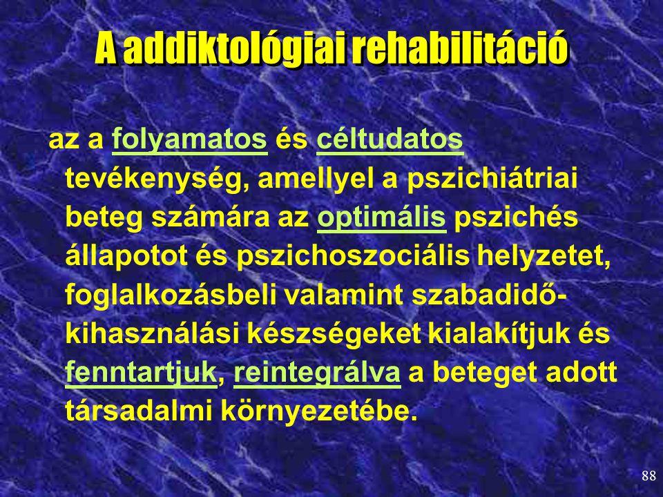 A addiktológiai rehabilitáció