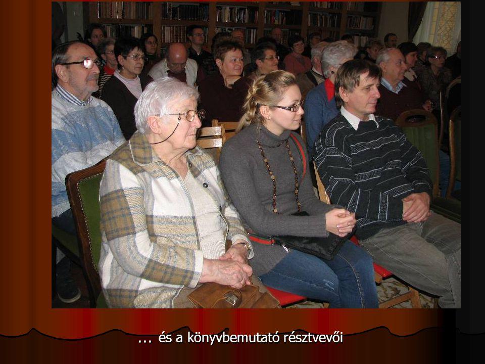 … és a könyvbemutató résztvevői