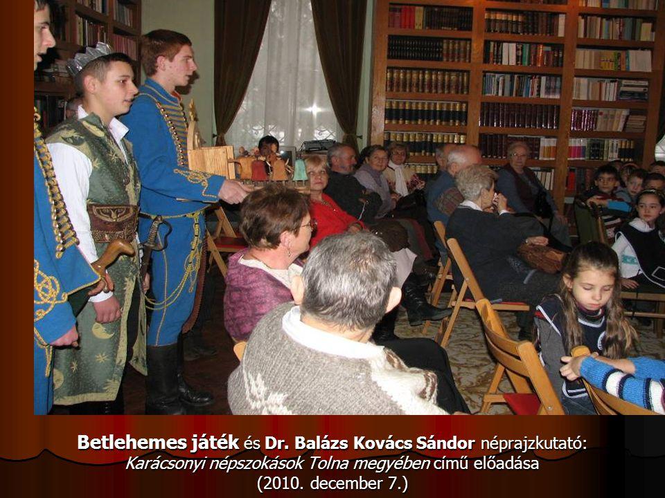 Betlehemes játék és Dr. Balázs Kovács Sándor néprajzkutató: