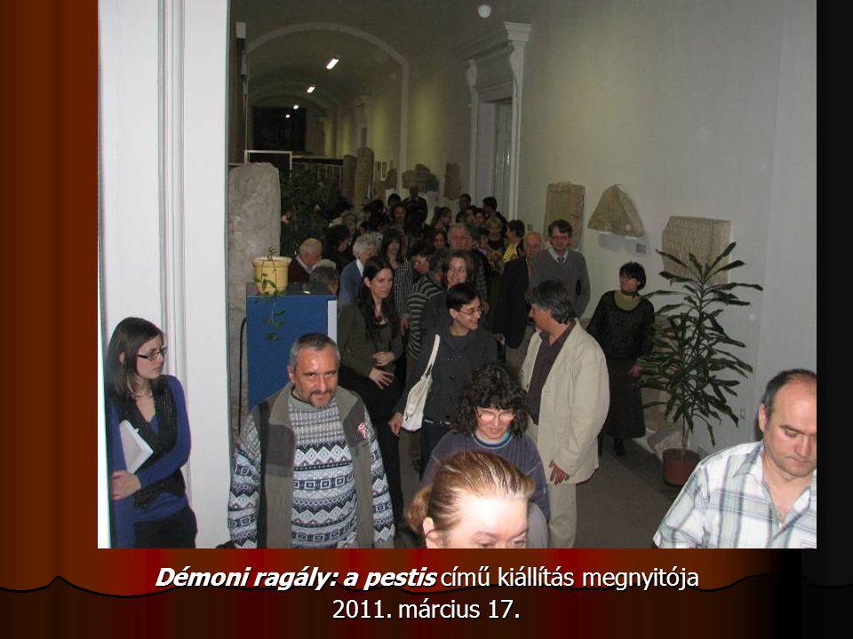 Démoni ragály: a pestis című kiállítás megnyitója