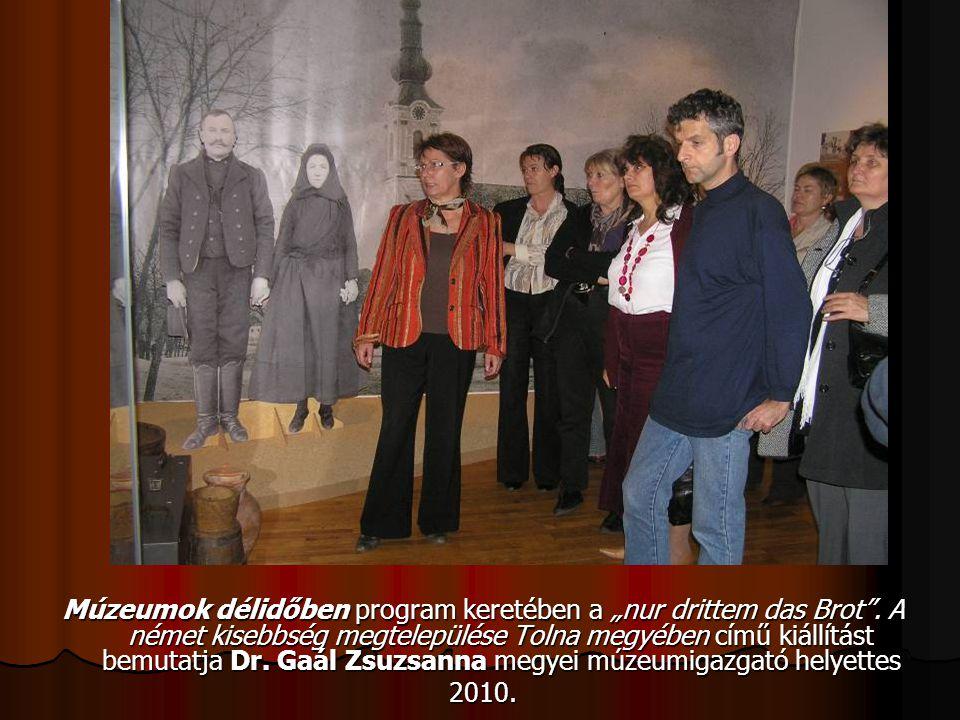"""Múzeumok délidőben program keretében a """"nur drittem das Brot"""