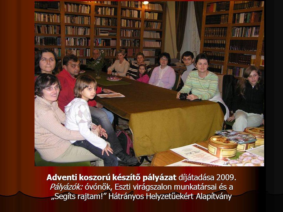 Adventi koszorú készítő pályázat díjátadása 2009.