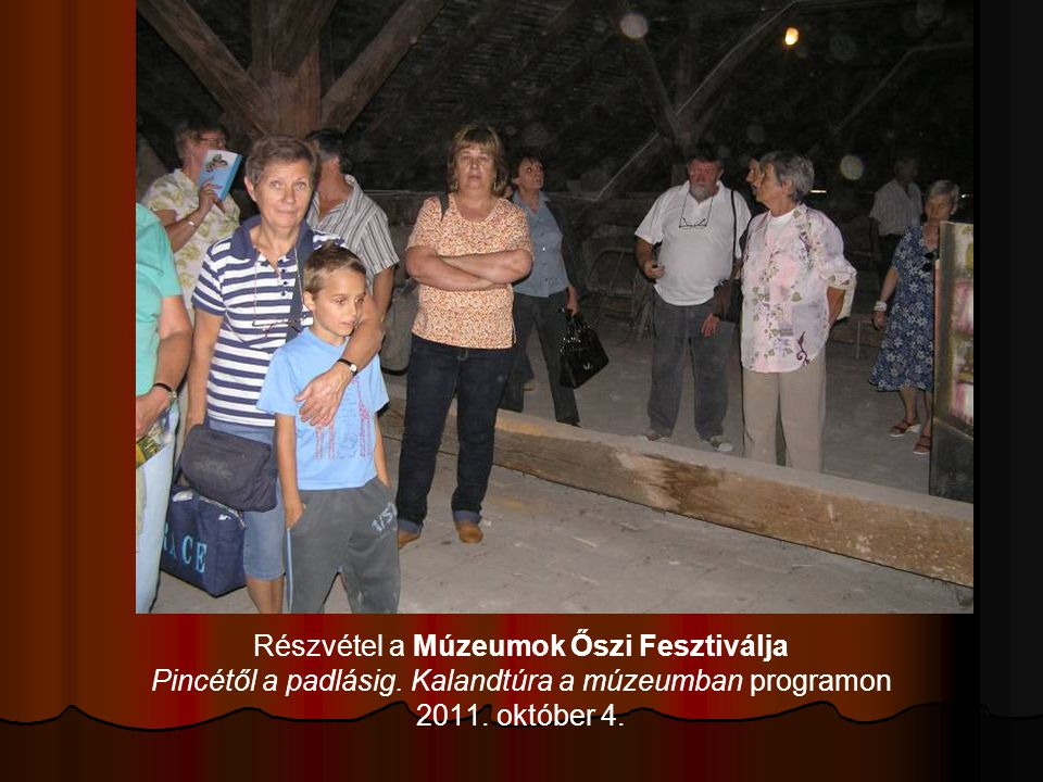 Részvétel a Múzeumok Őszi Fesztiválja