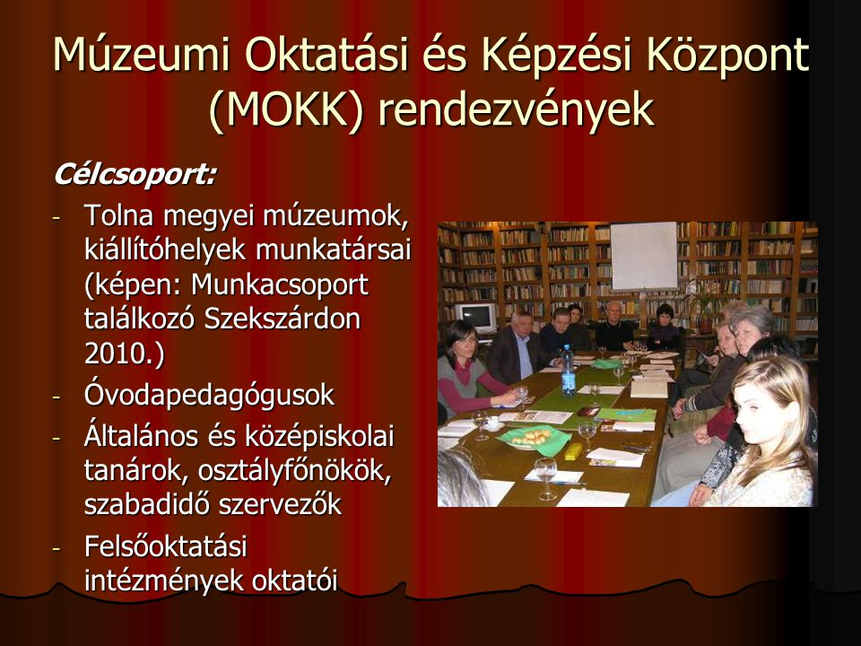 Múzeumi Oktatási és Képzési Központ (MOKK) rendezvények