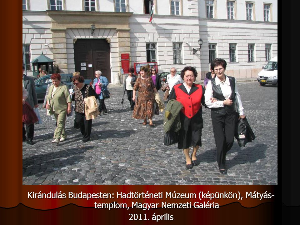Kirándulás Budapesten: Hadtörténeti Múzeum (képünkön), Mátyás-templom, Magyar Nemzeti Galéria