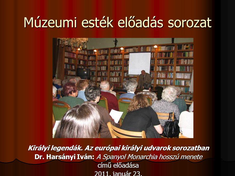 Múzeumi esték előadás sorozat