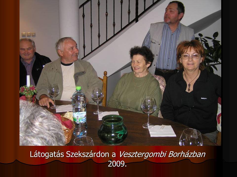 Látogatás Szekszárdon a Vesztergombi Borházban