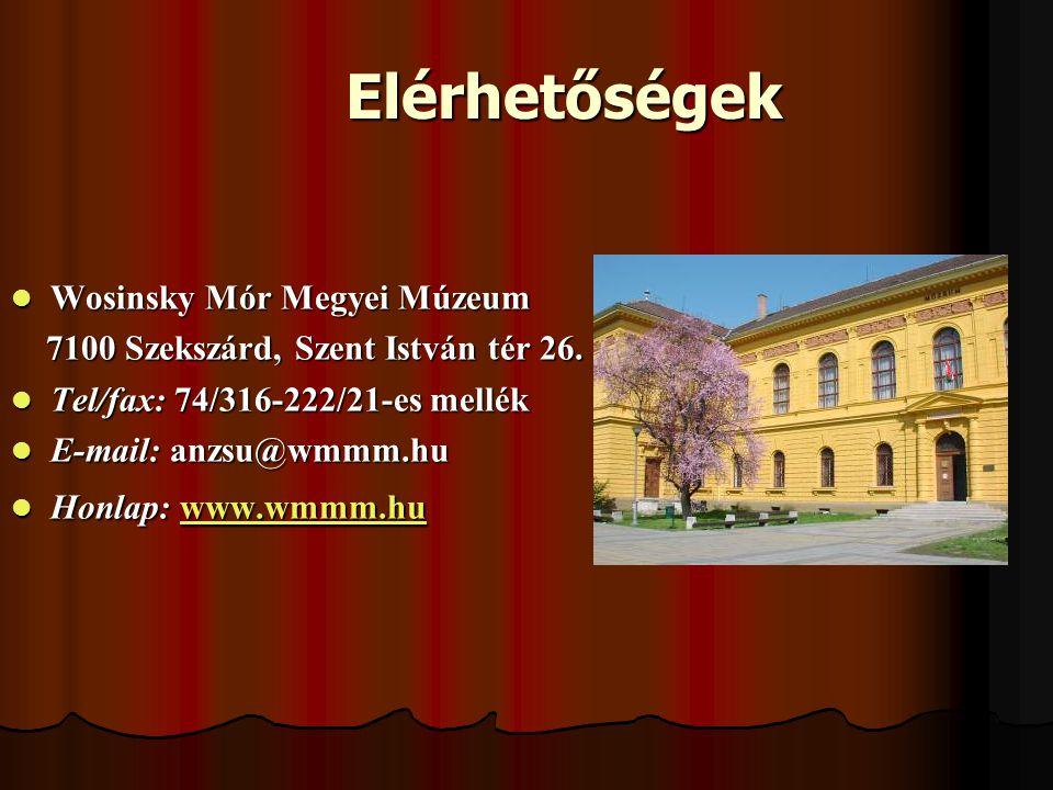 Elérhetőségek Wosinsky Mór Megyei Múzeum