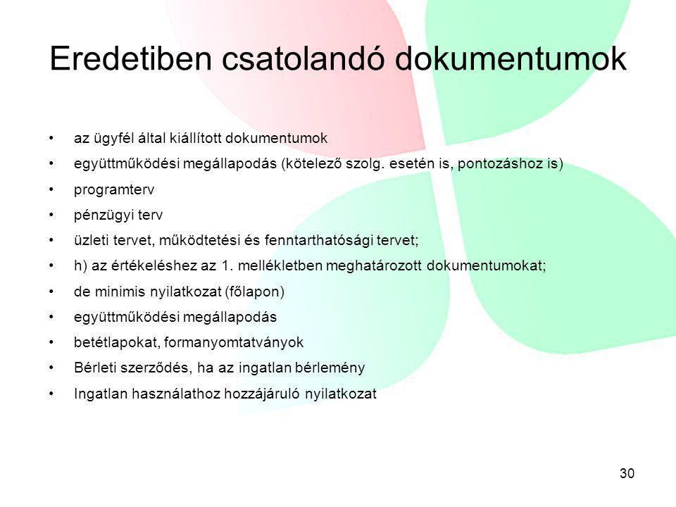Eredetiben csatolandó dokumentumok